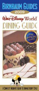 Birnbaum`s Walt Disney World Dining Guide 2009