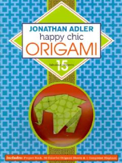 Jonathan Adler Happy Chic Origami 15 Fabulous Projects Today $12.83