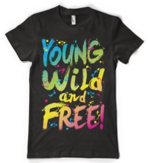 (Cybertela) Young Wild and Free Womens T shirt Funny