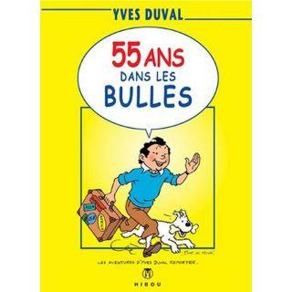 55 ans dans les bulles   Achat / Vente BD Duval pas cher