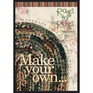 Make Your Own Rag Rug By Lora DVD 120 minutes