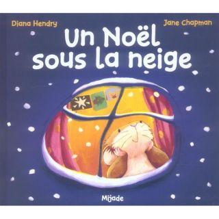 Un noel sous la neige   Achat / Vente livre Jane Chapman   Diana