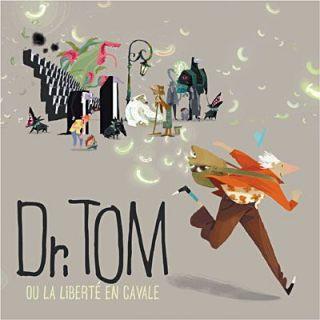 DR TOM   Dr Tom ou la liberté   Achat CD VARIETE FRANCAISE pas cher
