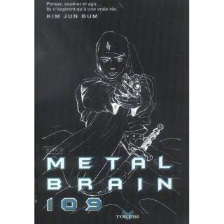 Metal Brain 109 T.3   Achat / Vente livre Kim Jun Bum pas cher