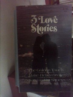 Touch; Make Believe Wife; Sand in Her Shoes: Treasures of Love #116