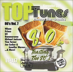 Top Tunes Karaoke CD+G 80s Vol. 7 TT 117 Various Artists