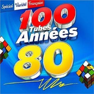 100 Tubes Années 80 (Spéciale Variété Française)   Achat CD