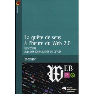 LA QUETE DE SENS A LHEURE DU WEB 2.0   Achat / Vente livre pas cher