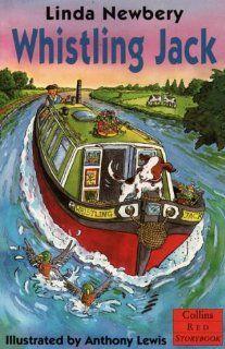 Whistling Jack Pb (Red Storybook): Linda Newbery: 9780006752950