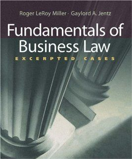 Fundamentals of Business Law: Excerpted Cases (with Online