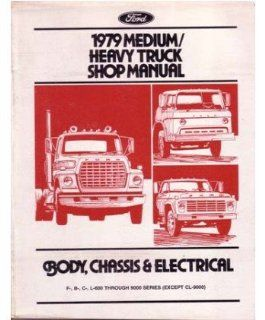 1979 Ford Medium Heavy Duty Truck Shop Service Repair Manual Engine