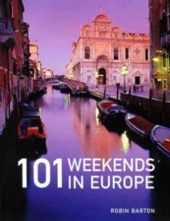 101 Weekends in Europe (Paperback)