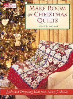 Make Room for Christmas Quilts Nancy J. Martin 9781564773517