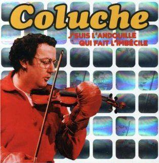 Jsuis LAndouille Qui Fait LImbec: Coluche: Music