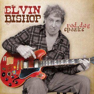 Red Dog Speaks Elvin Bishop Music