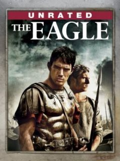 The Eagle (Unrated): Channing Tatum, Jamie Bell, Donald