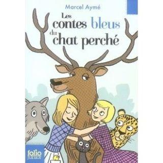 Les contes bleus du chat perché   Achat / Vente livre Marcel Ayme