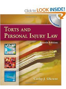 Torts and Personal Injury Law: Cathy Okrent: 9781428320765: