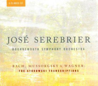 Jose Serebrier Bach, Mussorgsky & Wagner   The Stokowski