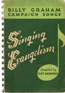 The Billy Graham Campaign Book Singing Evangelism Cliff (Compiled by