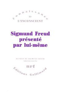 Sigmund Freud Presente Par Lui meme (9782070701827) Prof