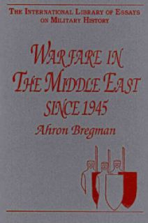 WARFARE IN THE MIDDLE EAST SINCE 1945 (Hardcover)