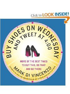 Buy Shoes on Wednesday and Tweet at 400 More of the Best Times to