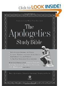 The Apologetics Study Bible Understand Why You Believe Ted Cabal