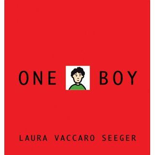 One Boy Laura Vaccaro Seeger Books
