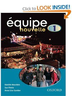 Equipe Nouvelle: Part 1: Students Book: Anna Lise Gordon Daniele Bou