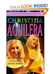 Christina Aguilera: Anna Louise Golden: 9780312975340:
