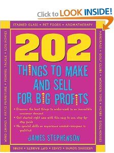 202 Things You Can Make and Sell for Big Profits (202 Things You Can