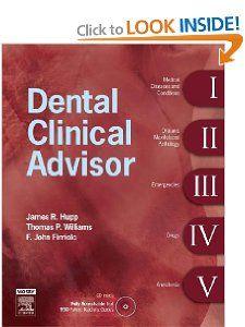 Dental Clinical Advisor, 1e James R. Hupp DMD MD JD MBA FACS FACD