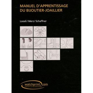 MANUEL DAPPRENTISSAGE DU BIJOUTIER JOAILLIER   Achat / Vente livre F