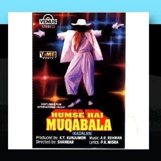 Hum Se Hai Muqabala (Kadalan)   Hindi Film AR Rahman