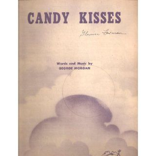 Sheet Music 1948 Candy Kisses George Morgan 226: Everything Else