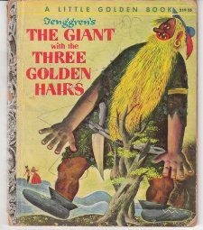 Tenggrens The Giant with the Three Golden Hairs (A Little Golden Book