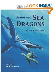 Reign of the Sea Dragons: Sneed B. Collard, Andrew Plant
