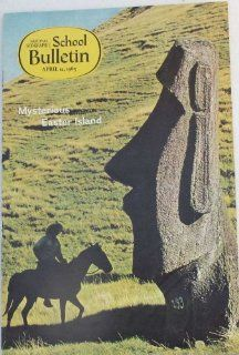 Mysterious Easter Island (School Bulletin, Volume 43, Number 26