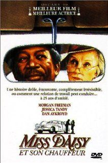 Driving Miss Daisy Morgan Freeman, Jessica Tandy, Dan