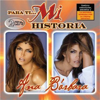 Para Ti Mi Historia Ana Barbara Music