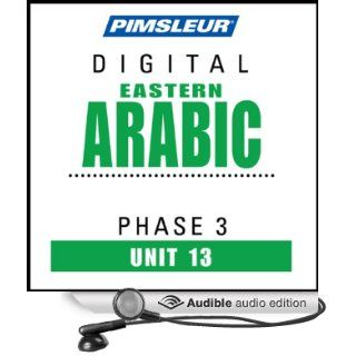 Arabic (East) Phase 3, Unit 13: Learn to Speak and Understand Eastern