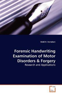 Forensic Handwriting Examination of Motor Disorders