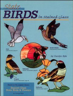 State Birds in Stained Glass: Carolyn Kyle: 9780935133615: