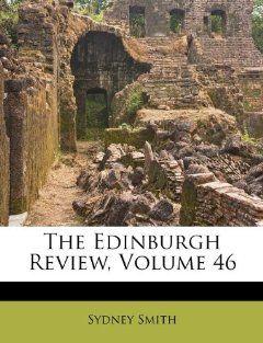 The Edinburgh Review, Volume 46: Sydney Smith: 9781175307491: