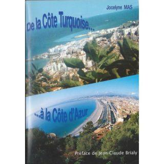 DE LA COTE TURQUOISEA LA COTE DAZUR   Achat / Vente livre