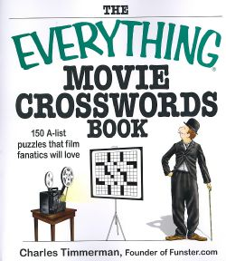The Everything Movie Crosswords Book 150 A list Puzzles That Film