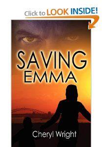 Saving Emma Cheryl Wright 9781601547323 Books