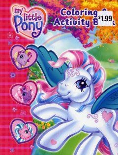 My Little Pony Coloring and Activity Book (9781593947507