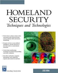 Homeland Security Techniques & Technologies (Networking Series): Jesus